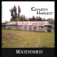 Watershed — Kennedy Harvest