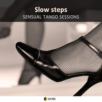 Slow Steps Sensual Tango Sessions — Астор Пьяццолла