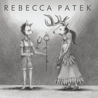 Come up and Meet Me — Rebecca Patek