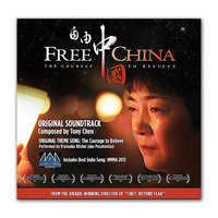 Free China: The Courage to Believe — Tony Chen