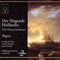 Der fliegende Hollander (The Flying Dutchman) — Рихард Вагнер