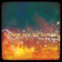 Worship For The Nations — сборник
