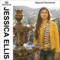 Special Someone — Jessica Ellis
