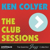 The Club Sessions — Ken Colyer