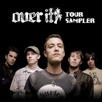 Summer Tour Sampler — Over It
