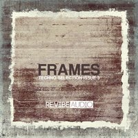 Frames Issue 3 - Techno Selection — сборник