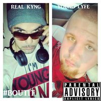 Bout It — Real Kyng