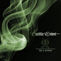 Up & Down Part Two — Cosmic Orient
