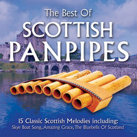 The Best Of Scottish Panpipes — The Delta Band