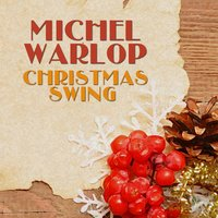 Christmas Swing — Michel Warlop