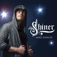 Shiner — Mike Stanley