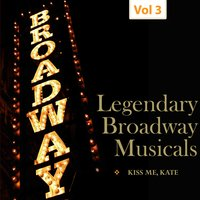 Legendary Broadway Musicals, Vol. 3 — сборник