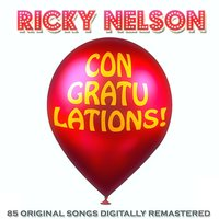 Congratulations! — Ricky Nelson