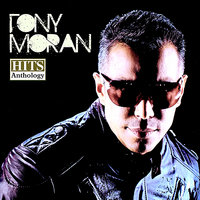 Hits Anthology — Tony Moran