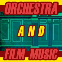 Orchestra and Film Music — сборник