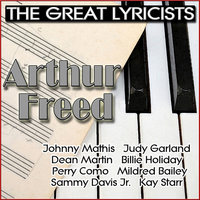 The Great Lyricists - Arthur Freed — сборник