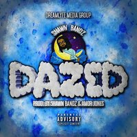Dazed - Single — Shawn Bandz