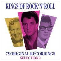 Kings Of Rock 'N' Roll - Selection 2 - 75 Original Recordings — сборник