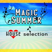 Magic Summer House Selection — сборник