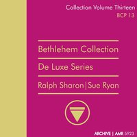Deluxe Series Volume 13 : Mr. And Mrs. Jazz — Ralph Sharon Sextet, Sue Ryan, Ralph Sharon Sextet|Sue Ryan