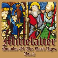 Mittelalter - Sounds of the Dark Ages — Mittelalter Sound Orchester