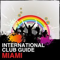 International Club Guide - Miami — сборник
