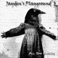 All She Knows — Jayden's Playground