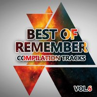 Best of Remember 6 (Compilation Tracks) — сборник