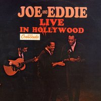 Live in Hollywood — Eddie Brown, Joe & Eddie, Joe Gilbert