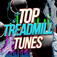 Top Treadmill Tunes — Ultimate Fitness Playlist Power Workout Trax, Running Music Workout, Workout Buddy
