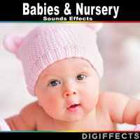 Babies & Nursery Sound Effects — Digiffects Sound Effects Library