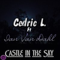 Castle in the Sky — Ian Van Dahl, Cedric L.