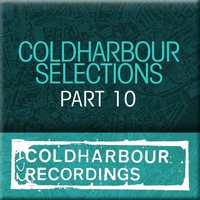 Coldharbour Selections Part 10 — сборник