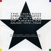 The Emerson String Quartet Plays 50 Years of American Music 1919-1969 — Emerson String Quartet