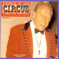 Sounds Of The Circus Vol. 35 — South Shore Concert Band & Richard Whitmarsh