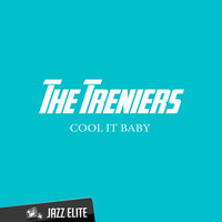 Cool It Baby — The Treniers