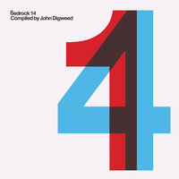 Bedrock 14 Compiled by John Digweed — Eagles & Butterflies