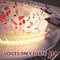 Voices Only Forte IV (A Cappella) — сборник