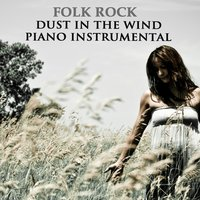 Folk Rock: Dust in the Wind Piano Instrumental — The O'Neill Brothers Group