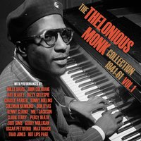 The Thelonious Monk Collection 1941-61, Vol. 1 — Thelonious Monk