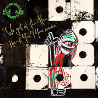 We got it from Here... Thank You 4 Your service — A Tribe Called Quest