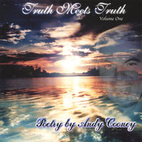Truth Meets Truth - Poetic Satsang — Andy Cooney
