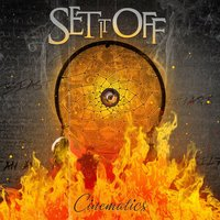 Cinematics — Set It Off