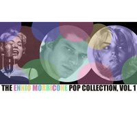 The Ennio Morricone Pop Collection, Vol. 1 — сборник