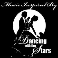Music Inspired By Dancing With The Stars — сборник