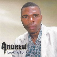 Looking For — Andrew