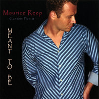 Meant To Be — Maurice Reep
