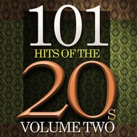 101 Hits Of The Twenties, Vol. 2 — сборник