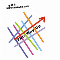 This Way Up — The Rhythmasters