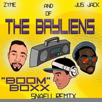 BoomBoxx - Single — Jus Jack, Zyme, Snafu, The Bayliens